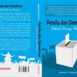 Pemilu dan Demokrasi: Sebuah Bunga Rampai